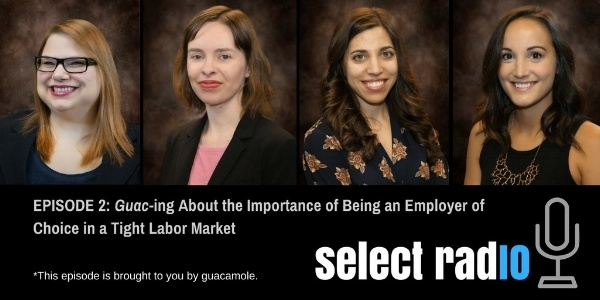 Episode 2_ Guac-ing About the Importance of Being an Employer of Choice in a Tight Labor Market-879569-edited