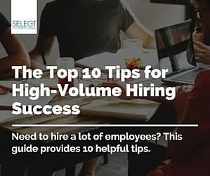 Top 10 Tips for High-Volume Hiring Success in a Tight Labor Market-413688-edited
