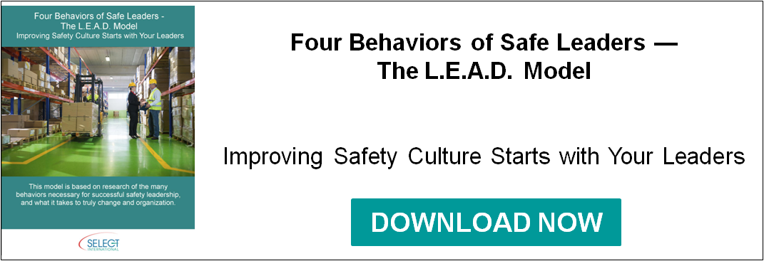 Four Behaviors of Safe Leaders - The L.E.A.D. Model